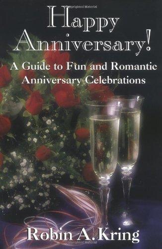 Happy Anniversary A Guide To Fun And Romantic Anniversary Celebrations